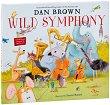 Wild Symphony - Dan Brown -