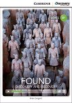 Cambridge Discovery Education Interactive Readers - Level B1: Found: Discovery and Recovery + онлайн материали - Brian Sargent -