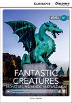 Cambridge Discovery Education Interactive Readers - Level A1: Fantastic Creatures. Monsters, Mermaids, and Wild Men + онлайн материали - Simon Beaver -