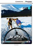 Cambridge Discovery Education Interactive Readers - Level A1+: Alaska. Wild and Free + онлайн материали - Nic Harris -