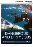 Cambridge Discovery Education Interactive Readers - Level A2+: Dangerous and Dirty Jobs + онлайн материали - Simon Beaver -