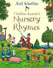 Mother Goose's Nursery Rhymes - Axel Schrffler -