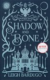 Shadow and Bone: Collector's Edition - Leigh Bardugo - книга