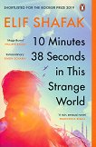 10 Minutes 38 Seconds in this Strange World - Elif Shafak -