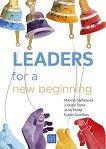 Leaders for a New Beginning - Marina Stefanova, Justine Toms, Jane Muita, Eszter Gombas -