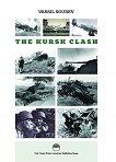 The Kursk Clash - книга