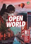 Open World - ниво Preliminary (B1): Учебник : Учебна система по английски език - Niamh Humphreys, Susan Kingsley, Sheila Dignen, Sarah Dymond -