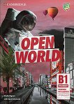 Open World - ниво Preliminary (B1): Учебна тетрадка с аудио материали за сваляне : Учебна система по английски език - Sheila Dignen, Sarah Dymond -