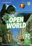 Open World - ниво First (B2): Учебник : Учебна система по английски език - Anthony Cosgrove, Deborah Hobbs -