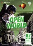 Open World - ниво First (B2): Учебна тетрадка с аудио материали за сваляне Учебна система по английски език -