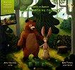 Мечокът и заекът: Пазителите на гората Илюстрирана книга с добавена реалност -