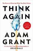 Think Again - Adam Grant -