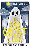 The Sad Ghost Club -