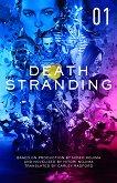 Death Stranding - Volume 1 -