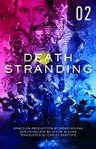 Death Stranding - Volume 2 -