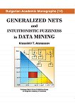 Generalized Nets and Intuitionistic Fuzziness in Data Mining -
