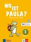 Wo ist Paula? - ниво 1 (A1.1): Учебник по немски език -