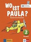 Wo ist Paula? - ниво 2 (A1.1): Учебник по немски език -