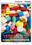 Cambridge Discovery Education Interactive Readers - Level B1+: The Placebo Effect. The Power of Positive Thinking + онлайн материали - книга
