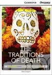 Cambridge Discovery Education Interactive Readers - Level B1+: The Traditions of Death + онлайн материали -