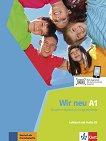 Wir Neu - Ниво A1: Учебник + CD Учебна система по немски език -