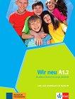 Wir Neu - Ниво A1.2: Учебник и учебна тетрадка + CD Учебна система по немски език -
