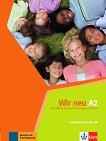 Wir Neu - Ниво A2: Учебник + CD Учебна система по немски език -