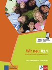 Wir Neu - Ниво A2.1: Учебник и учебна тетрадка + CD Учебна система по немски език -