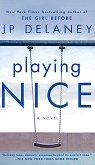 Playing Nice -