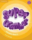 Super Minds - ниво 5 (A2): Граматика по английски език - Garan Holcombe -