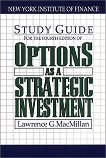 Options As a Strategic Investment (4th Edition Study Guide) - Lawrence G. McMillan -