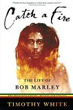 Catch a Fire: The Life of Bob Marley -