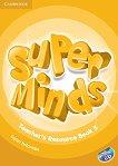 Super Minds - ниво 5 (A2): Материали за учителя + CD -