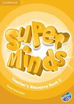 Super Minds - ниво 5 (A2): Материали за учителя + CD - Garan Holcombe -