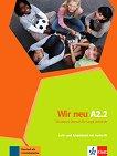 Wir Neu - Ниво A2.2: Учебник и учебна тетрадка + CD Учебна система по немски език -