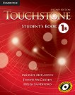 Touchstone: Учебна система по английски език Ниво 1B: Учебник -