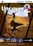 Uncover - ниво 2: Учебник по английски език - Ben Goldstein, Ceri Jones -