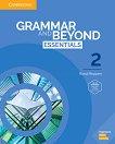 Grammar and Beyond Essentials - ниво 2: Учебник + онлайн тетрадка Учебна система по английски език -