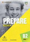 Prepare - ниво 7 (B2): Книга за учителя по английски език + допълнителни материали Second Edition -