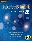 Touchstone: Учебна система по английски език Ниво 2А: Учебник -