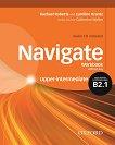 Navigate - ниво Upper-Intermediate (B2.1): Учебна тетрадка по английски език + CD -