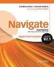 Navigate - ниво Upper-Intermediate (B2.1): Учебник по английски език + DVD -