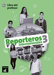 Reporteros internacionales - ниво 3 (A2+): Книга за учителя по испански език -