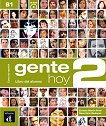 Gente Hoy - ниво 2 (B1): Учебник + CD : Учебна система по испански език - Neus Sans Baulenas, Ernesto Martin Peris -