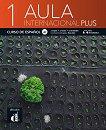 Aula Internacional Plus - ниво 1 (A1): Учебник Учебна система по испански език -