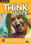 Think quick - ниво 3 (B1+): Учебник и учебна тетрадка по английски език - Combo B -
