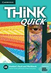 Think quick - ниво 4 (B2): Учебник и учебна тетрадка по английски език - Combo B - продукт