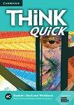 Think quick - ниво 4 (B2): Учебник и учебна тетрадка по английски език - Combo C -
