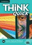 Think quick - ниво 4 (B2): Учебник и учебна тетрадка по английски език - Combo A -