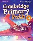 Cambridge Primary Path - ниво 4: Книга за учителя по английски език -